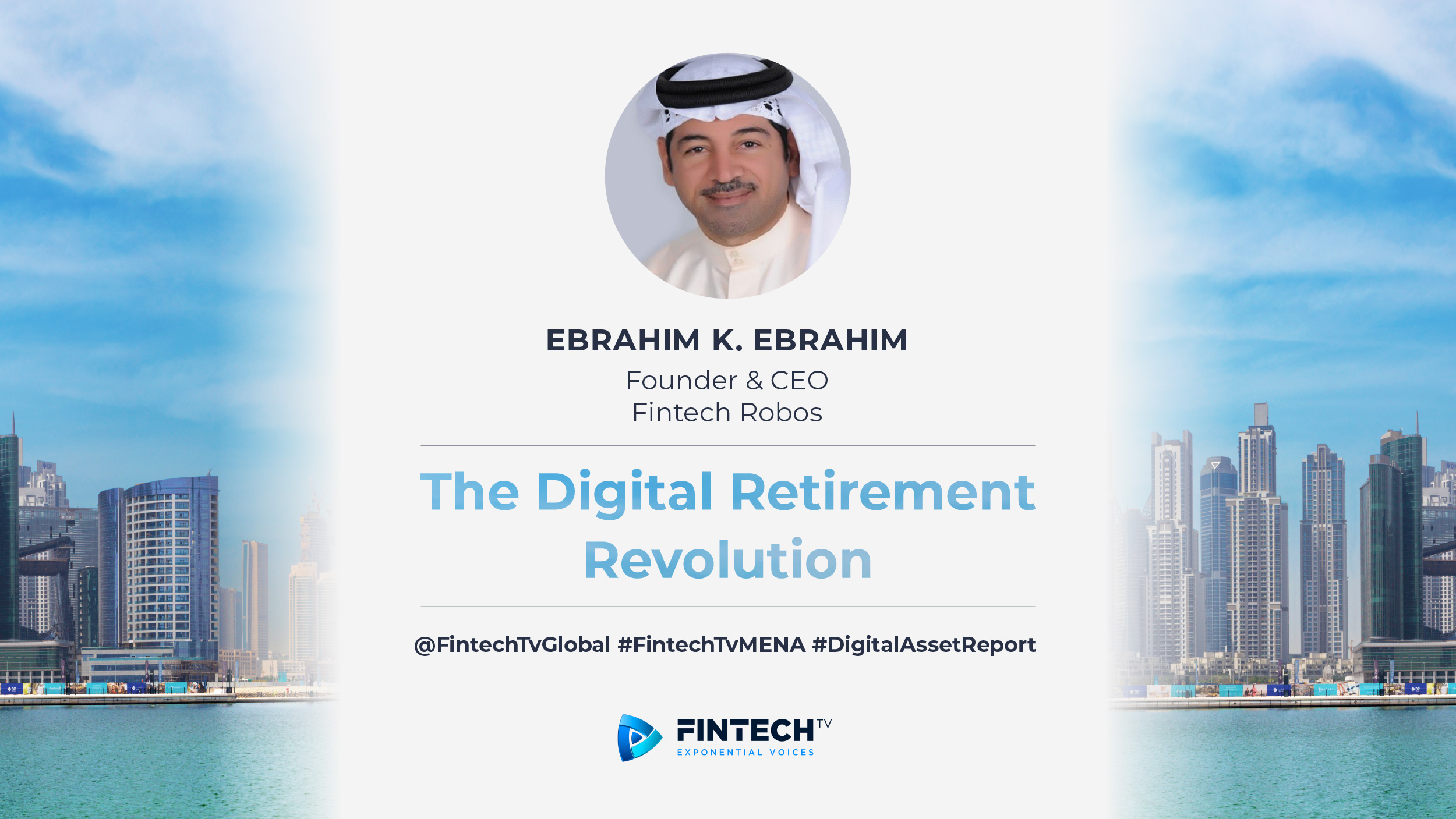 Ebrahim K. Ebrahim - Founder & CEO - Fintech Robos