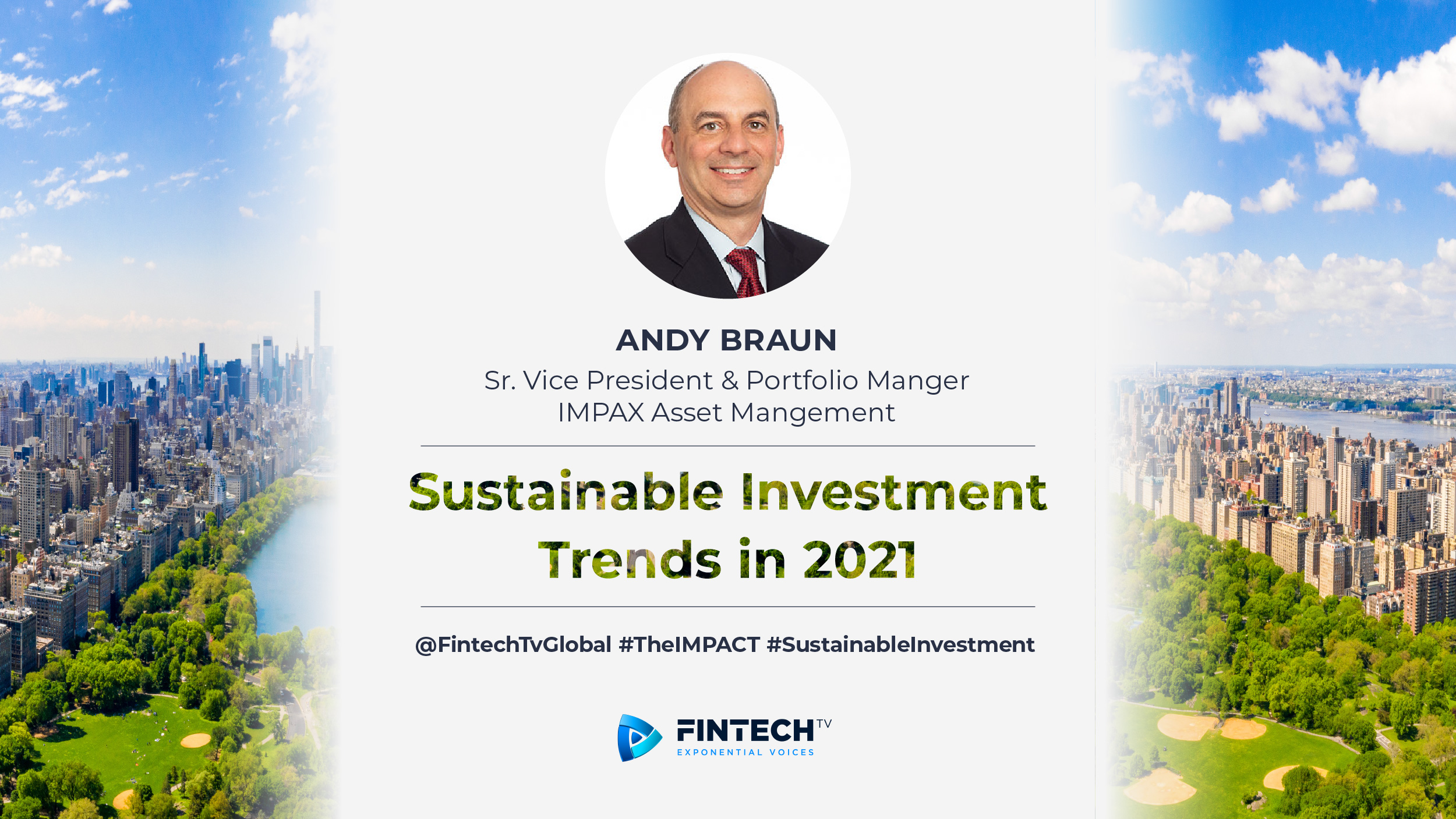 Andy Braun - Senior Vice President - IMPAX Asset Management