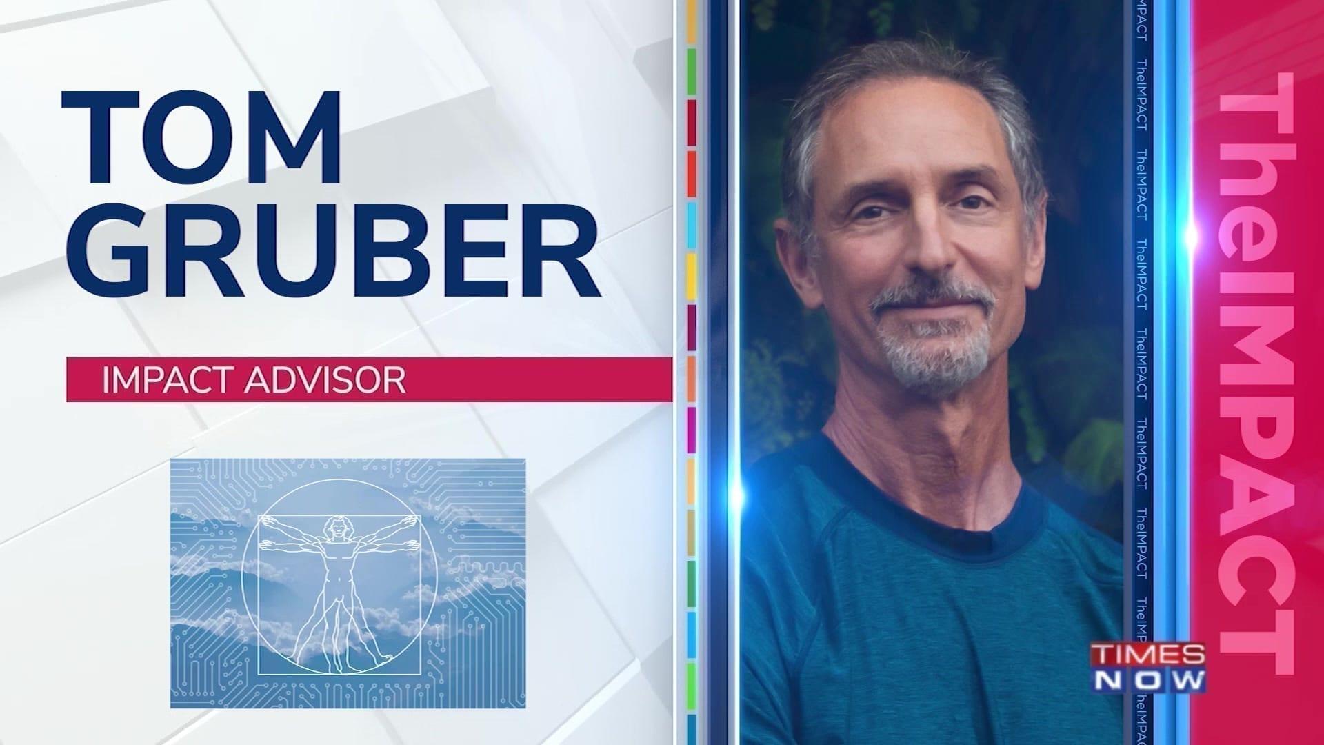 Tom Gruber, Impact Advisor & Founder of Humanistic AI