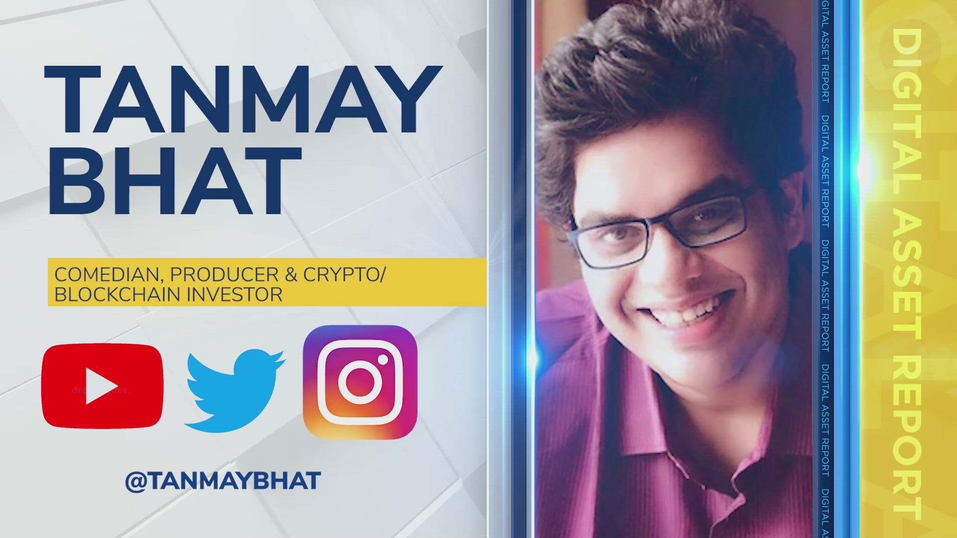 Tanmay Bhat, Comedian, Producer, Crypto & Blockchain Investor