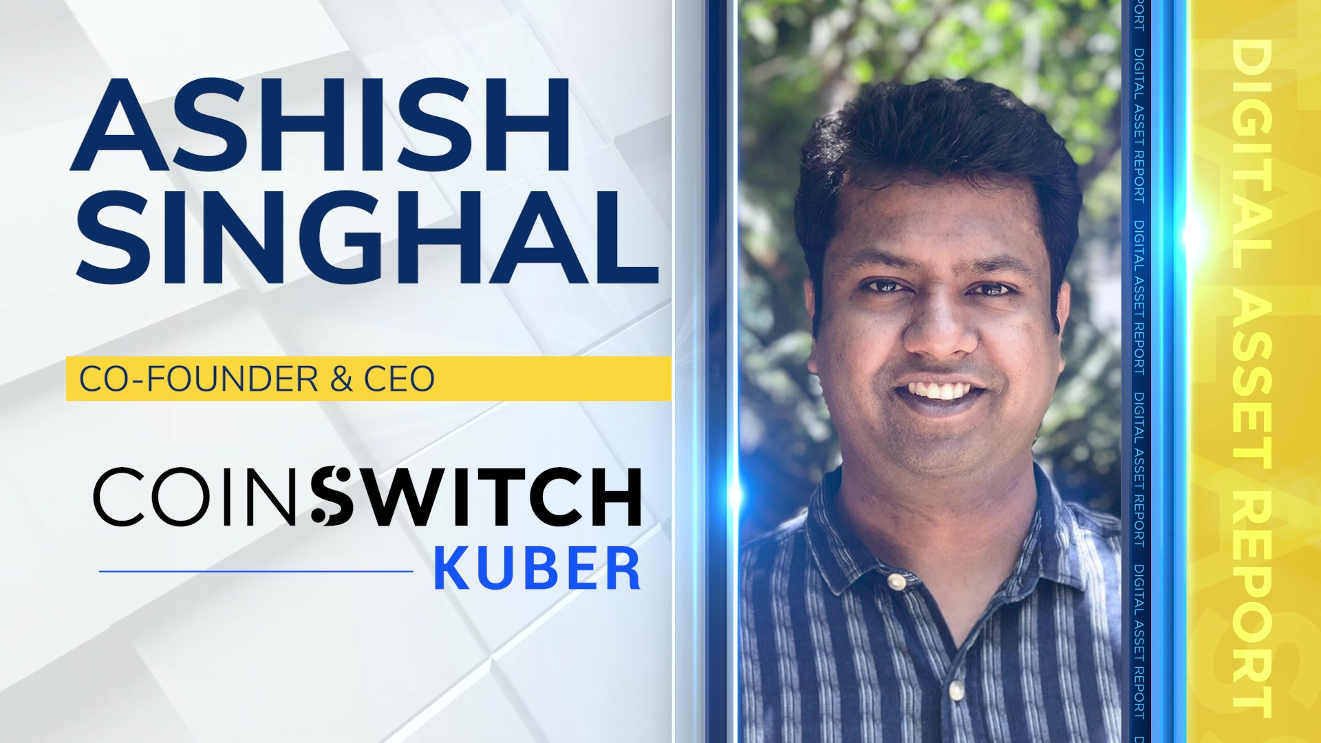 Ashish Singhal, Co-Founder & CEO at CoinSwitch Kuber